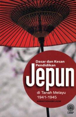 Dasar dan Kesan Pendidikan Jepun di Tanah Melayu 1941-1945