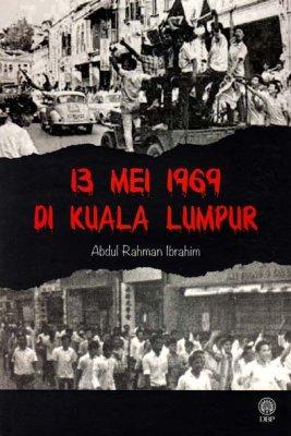 13 Mei 1969 di Kuala Lumpur