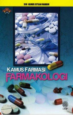 Siri Kamus Istilah MABBIM: Kamus Farmasi Farmakologi