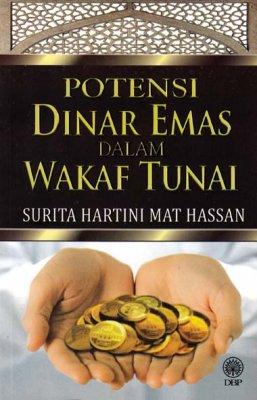 Potensi Dinar Emas Dalam Wakaf Tunai