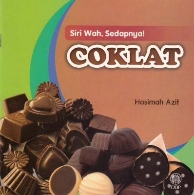 Siri Wah, Sedapnya!: Coklat