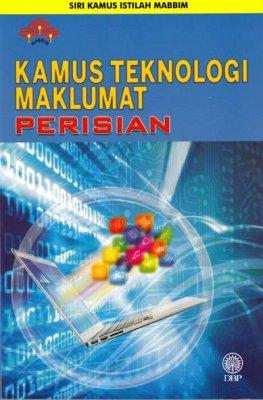 Siri Kamus Istilah MABBIM: Kamus Teknologi Maklumat Perisian