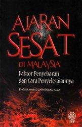 Ajaran Sesat Di Malaysia Faktor Penyebaran Dan Cara Penyelesaiannya