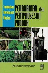Tumbuhan Berkhasiat Ubatan Penanaman Dan Pemprosesan Produk