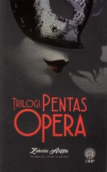 Trilogi Pentas Opera