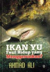 Ikan Yu Fosil Hidup yang Menggerunkan?