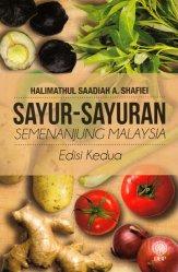 Sayur-Sayuran Semenanjung Malaysia Edisi Kedua