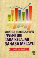 Strategi Pembelajaran: Inventori Cara Belajar Bahasa Melayu