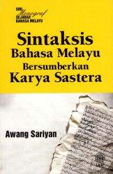 Siri Monograf Sejarah Bahasa Melayu: Sintaksis Bahasa Melayu Bersumberkan Karya Sastera