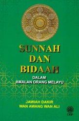 Sunnah dan Bidaah dalam Amalan Orang Melayu