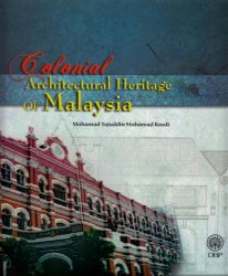 Colonial Architectural Heritage of Malaysia