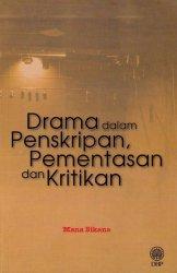 Drama Dalam Penskripan, Pementasan dan Kritikan