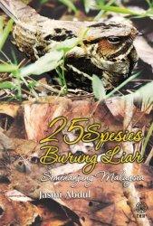 25 Spesies Burung Liar Semenanjung Malaysia