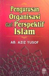 Pengurusan Organisasi dari Perspektif Islam