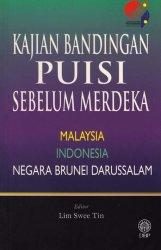 Kajian Bandingan Puisi Sebelum Merdeka Malaysia - Indonesia - Negara Brunei Darussalam