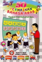 50 Permainan Bahasa Arab: Panduan Praktikal untuk Guru