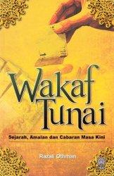 Wakaf Tunai: Sejarah, Amalan dan Cabaran Masa Kini