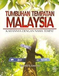 Tumbuhan Tempatan Malaysia: Kaitannya dengan Nama Tempat