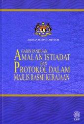 Garis Panduan Amalan Istiadat dan Protokol dalam Majlis Rasmi Kerajaan