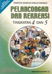 Pelancongan dan Rekreasi Tingkatan 4 dan 5