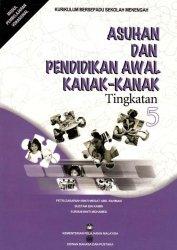 Asuhan dan Pendidikan Awal Kanak-Kanak Tingkatan 5