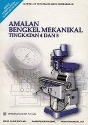 Amalan Bengkel Mekanikal Tingkatan 4 dan 5