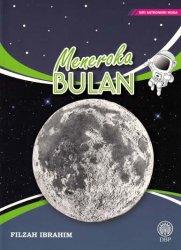 Siri Astronomi Muda: Meneroka Bulan