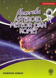 Siri Astronomi Muda: Meneroka Asteroid, Meteor dan Komet