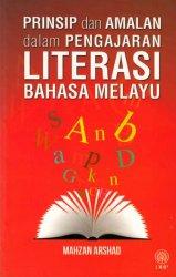 Prinsip dan Amalan dalam Pengajaran Literasi Bahasa Melayu