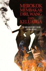Merokok Membakar Diri, Wang dan Keluarga
