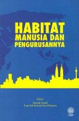 Habitat Manusia dan Pengurusannya