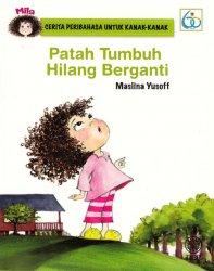 Cerita Peribahasa Untuk Kanak-kanak: Patah Tumbuh Hilang Berganti
