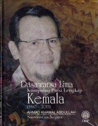 Dasawarsa Lima: Kumpulan Puisi Lengkap Kemala (1960-2013)