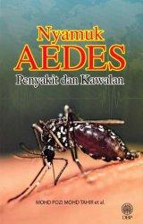 Nyamuk Aedes: Penyakit dan Kawalan