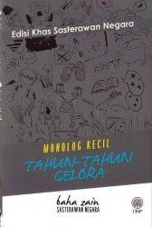 Edisi Khas Sasterawan Negara Baha Zain: Monolog Kecil Tahun-Tahun Gelora (Kulit Lembut)