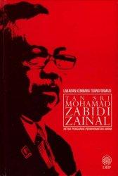Lakaran Kembara Transformasi: Tan Sri Mohamad Zabidi Zainal Ketua Pengarah Perkhidmatan Awam