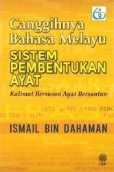 Canggihnya Bahasa Melayu: Sistem Pembentukan Ayat