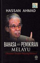 Bahasa dan Pemikiran Melayu (Pesanan Terakhir Pejuang Bahasa)