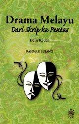 Drama Melayu Dari Skrip ke Pentas Edisi Kedua