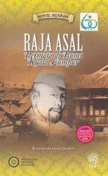 Novel Sejarah: Raja Asal Permata di Bumi Kuala Lumpur