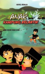 Novel Remaja: Anak Kampung Belantik