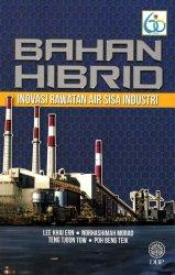 Bahan Hibrid: Inovasi Rawatan Air Sisa Industri