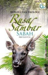 Biologi dan Ekologi Rusa Sambar Sabah
