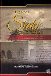 Hikayat Siak: Legasi Tradisi Gemilang Kesultanan Melayu-Islam Edisi Kedua (Kulit Keras)