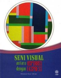 Seni Visual: Antara Aspirasi dengan Ekspresi