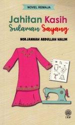 Novel Remaja: Jahitan Kasih Sulaman Sayang