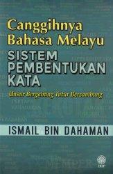Canggihnya Bahasa Melayu: Sistem Pembentukan Kata