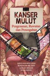 Kanser Mulut: Pengesanan, Rawatan dan Pencegahan