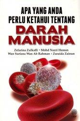 Apa Yang Anda Perlu Ketahui Tentang Darah Manusia