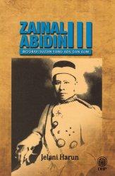 Zainal Abidin lll: Biografi Sultan yang Adil dan Alim